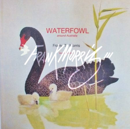 Waterfowl around Australia – 2nd edition $225