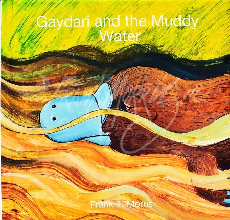 Gaydari and the Muddy Water $65