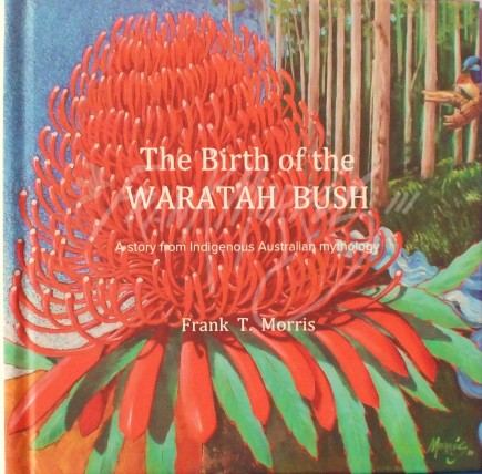 The Birth of the Waratah Bush $115